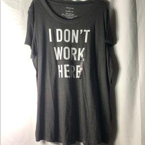 "🆕Torrid Size 3 (22/24) ""I Don't Work Here"" Tee"